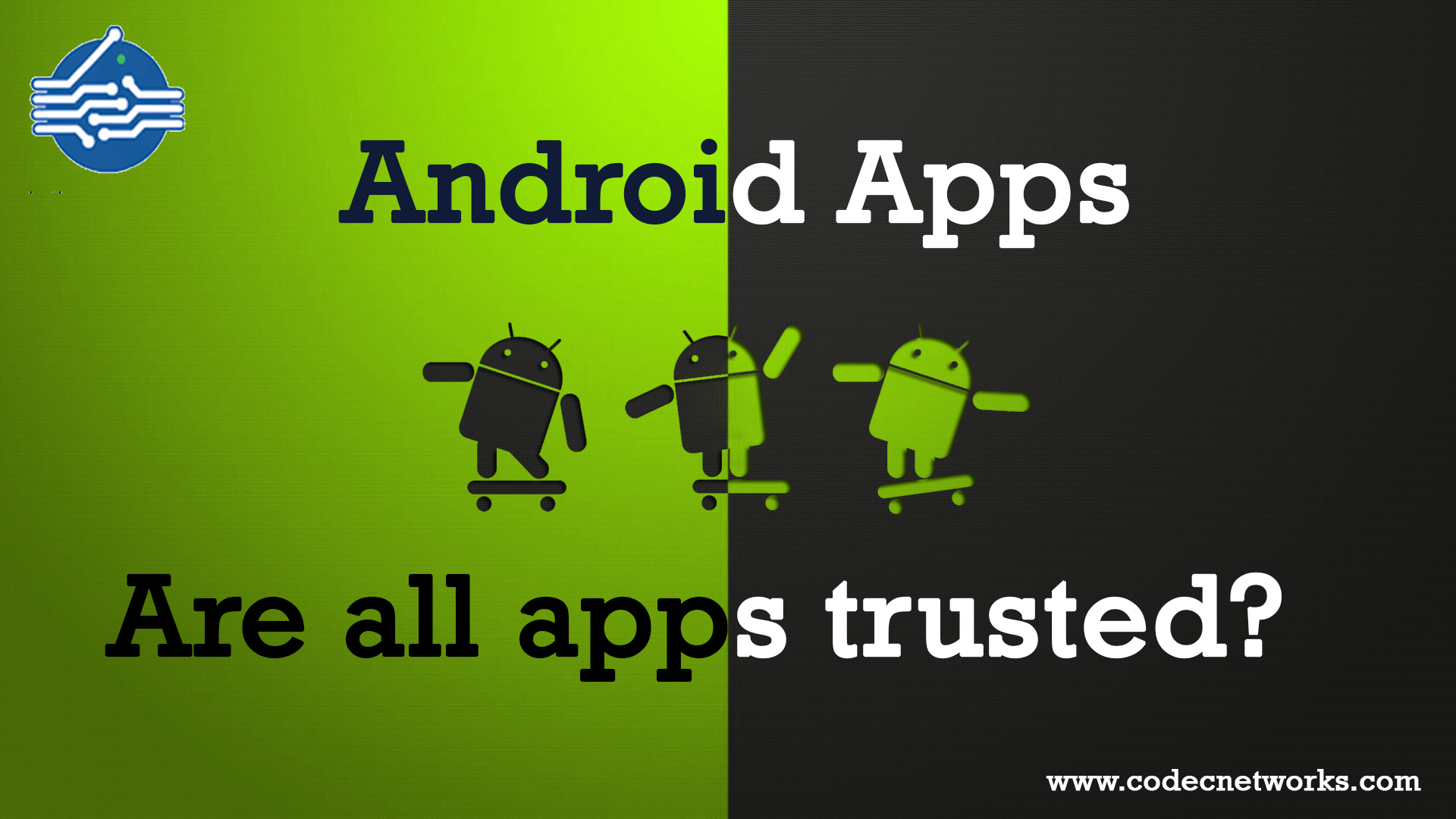 All Android Apps trusted
