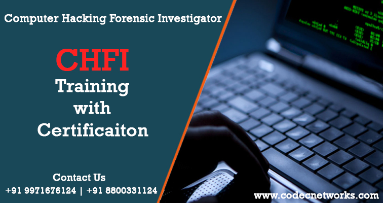 Computer Hacking Forensic Investigator - CHFI Training Certification ...