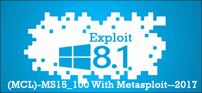 Exploit Windows 8 1 using Media Centre Vulnerability (MCL