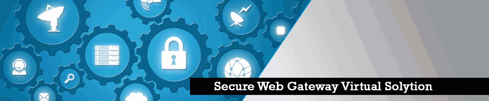 SECURE WEB GATEWAY VIRTUAL SOLUTION - Codec Networks